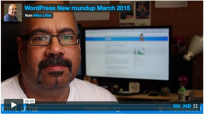 WordPress_News_Round_up__1_-_Mike_Little